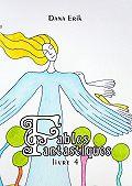 Dana Erik -Fables Fantastiques. Livre4