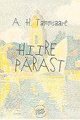 Anton Tammsaare - Hiire pärast