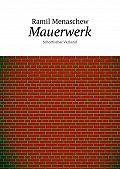 Ramil Menaschew -Mauerwerk. Schottischer Verband
