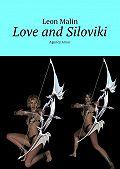 Leon Malin -Love and Siloviki. Agency Amur