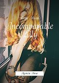 Leon Malin -Incomparable Lily. Agencia Amur