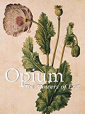 Donald  Wigal - Opium. The Flowers of Evil