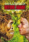 Джек Лондон -Before Adam / До Адама. Книга для чтения на английском языке