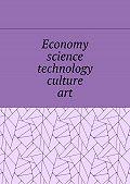 Елена Дильбанж -Economy, science, technology, culture, art