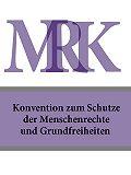 Deutschland -Konvention zum Schutze der Menschenrechte und Grundfreiheiten – MRK