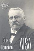 Eduard Bornhöhe - Aiša
