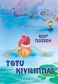 Igor Nossov -Totu Kivilinnas