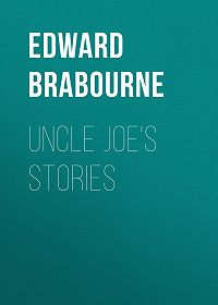 Edward Brabourne -Uncle Joe's Stories