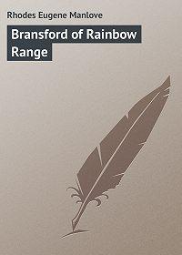 Eugene Rhodes -Bransford of Rainbow Range