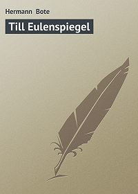Hermann Bote -Till Eulenspiegel