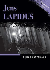 Jens Lapidus -Puhas kättemaks