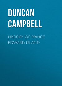 Duncan Campbell -History of Prince Edward Island