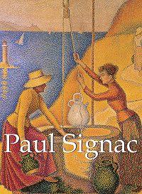 Paul  Signac -Paul Signac