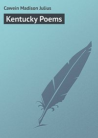 Madison Cawein -Kentucky Poems