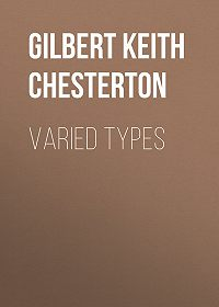 Gilbert Chesterton -Varied Types