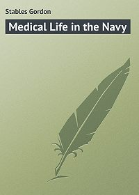 Gordon Stables -Medical Life in the Navy