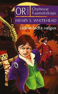 Henry Whitehead -Lääne-India valgus. Sari «Orpheuse Raamatukogu»