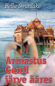 Bella Swanlake -Armastus Genfi järve ääres