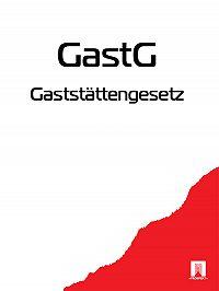 Deutschland -Gaststättengesetz – GastG