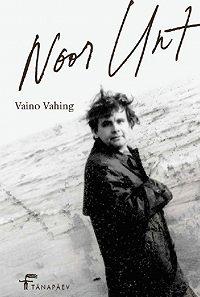 Vaino Vahing -Noor Unt