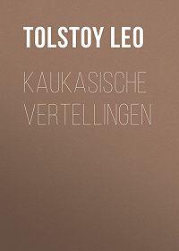 Leo Tolstoy -Kaukasische vertellingen