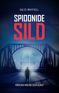 Giles Whittell -Spioonide sild