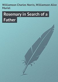 Charles Williamson -Rosemary in Search of a Father