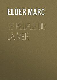 Marc Elder -Le Peuple de la mer