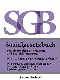 Deutschland -Sozialgesetzbuch (SGB) Zehntes Buch (X ) – Sozialverwaltungsverfahren und Sozialdatenschutz