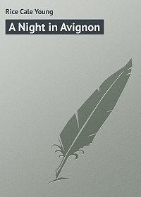 Cale Rice -A Night in Avignon
