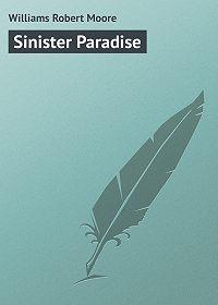 Robert Williams -Sinister Paradise