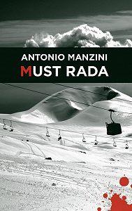 Antonio Manzini -Must rada