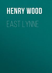 Henry Wood -East Lynne