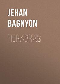 Jehan Bagnyon -Fierabras