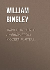 William Bingley -Travels in North America, From Modern Writers