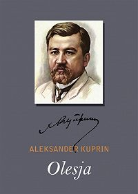 Aleksandr Kuprin -Olesja