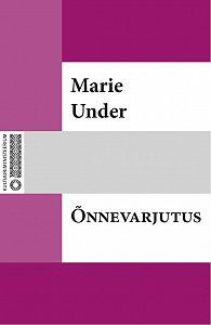 Marie Under -Õnnevarjutus