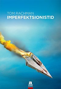 Tom Rachman -Imperfektsionistid