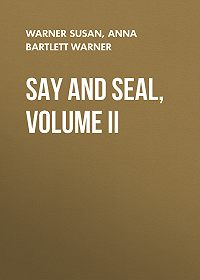 Susan Warner -Say and Seal, Volume II