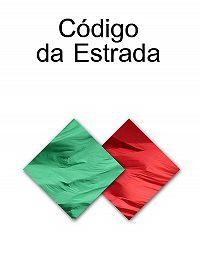 Portugal - CODIGO DA ESTRADA (Portugal)