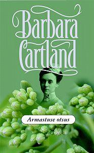 Barbara Cartland -Armastuse otsus
