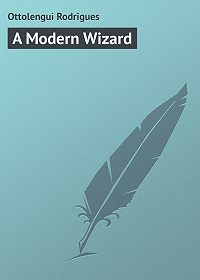 Rodrigues Ottolengui -A Modern Wizard