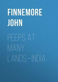 John Finnemore -Peeps at Many Lands—India