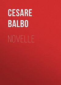 Cesare Balbo -Novelle