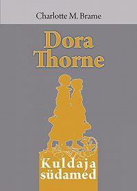 Charlotte Brame -Dora Thorne