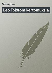 Leo Tolstoy -Leo Tolstoin kertomuksia