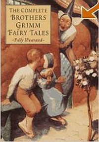 Якоб и Вильгельм Гримм - Grimms' Fairy Tales