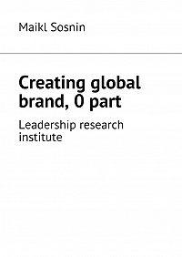 Maikl Sosnin -Creating global brand. 0