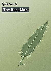 Francis Lynde -The Real Man