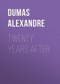 Alexandre Dumas -Twenty Years After